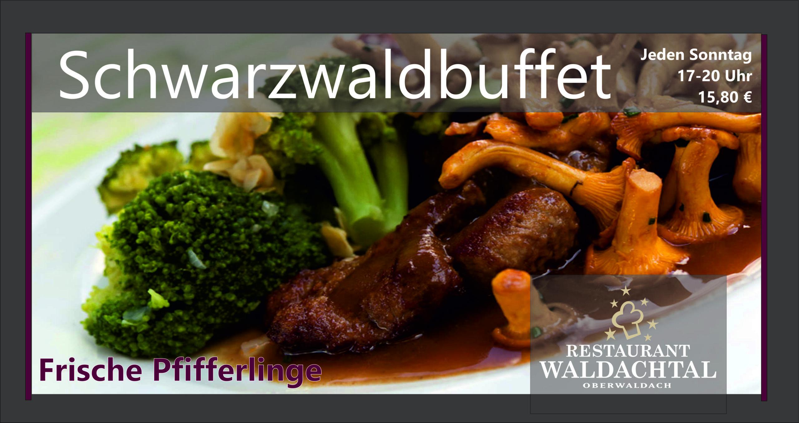 Schwarzwald Buffet Gasthof Waldachtal